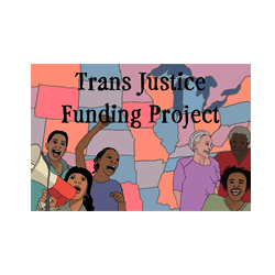 Trans Justice Funding Project